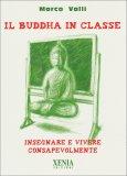 Il Buddha in Classe - Libro
