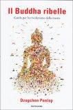 Il Buddha Ribelle  - Libro