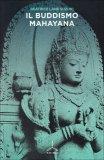 Il Buddismo Mahayana  - Libro