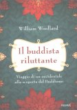 Il Buddista Riluttante — Libro