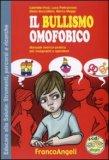 Il Bullismo Omofobico - Libro con Cd-rom