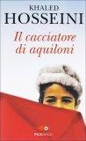 Il Cacciatore di Aquiloni  - Libro