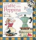 Il Caffè della Peppina - Libro + Cd — Libro