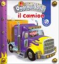 Il Camion - Oggi Guido Io - Libro