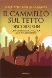 Il Cammello sul Tetto - Discorsi Sufi — Libro