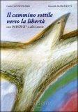 Il Cammino Sottile Verso la Libertà — Libro