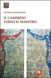 Il Cammino Verso il Maestro - Libro