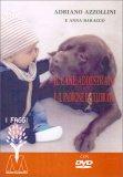 Il Cane Addestrato e il Padrone Equilibrato - Libro + DVD