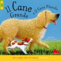 Il Cane Grande e il Cane Piccolo - Libro Pop-up