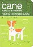 Il Cane - Manuale d'istruzioni - Libro