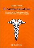 Il Canto Curativo - Libro