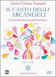 Il Canto degli Arcangeli - Libro + 2 CD audio