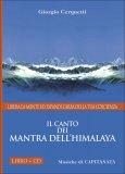 Il Canto dei Mantra dell'Himalaya - CD + Libretto