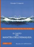 Il Canto dei Mantra dell'Himalaya