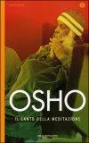 IL CANTO DELLA MEDITAZIONE di Osho