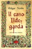 Il Caso Ildegarda — Libro