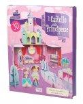 Il Castello delle Principesse - Libro e Castello da Costruire in 3D