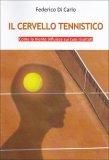 Il Cervello Tennistico  - Libro