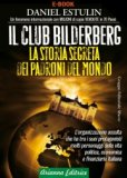 Il Club Bilderberg - Seconda Edizione Aggiornata  - Libro