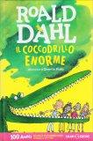 Il Coccodrillo Enorme - Libro