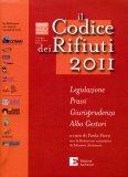 Il Codice Dei Rifiuti 2011  - Libro