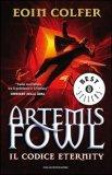 Il Codice Eternity - Artemis Fowl  - Libro