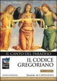 Il Codice Gregoriano - Il Canto del Paradiso - CD + libretto