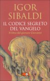 Il Codice Segreto del Vangelo  - Libro