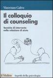 Il Colloquio di Counseling   - Libro
