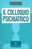 Il Colloquio Psichiatrico — Libro