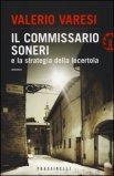 Il Commissario Soneri e la Strategia della Lucertola  - Libro