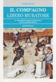 Il Compagno Libero Muratore - Libro
