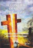 Il Concilio di Nicea del 325 D.C.  - Libro