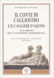 Il Conte di Cagliostro e il Cavaliere d'Aquino - Libro