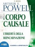 EBOOK - IL CORPO CAUSALE Formato PDF di Arthur Edward Powell