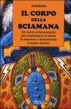 Il Corpo della Sciamana