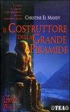 Il Costruttore della Grande Piramide