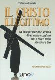 Il Cristo Illegittimo - Libro