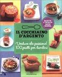 Il Cucchiaino d'Argento - Verdure che Passione - Libro