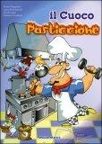 Il Cuoco Pasticcione + CD Musicale