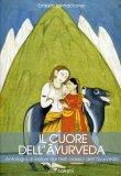 Il Cuore dell'Ayurveda  — Libro