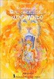 Il Cuore Oltre il Velo - Apri i Cancelli del Nuovo Mondo - Libro
