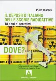 Il Deposito Italiano delle Scorie Radioattive
