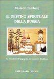 Il Destino Spirituale della Russia  - Libro