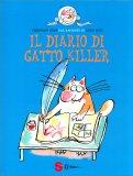 Il Diario di Gatto Killer — Libro