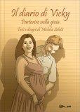 Il Diario di Vicky - Partorire nella Gioia - Libro