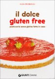 Il Dolce Gluten Free  — Libro