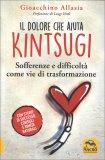 Il Dolore che ti Aiuta - Kintsugi — Libro