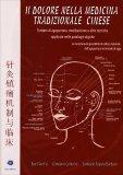 Il Dolore Nella Medicina Tradizionale Cinese — Libro
