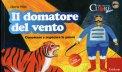 Il Domatore del Vento - Libro + CD Audio